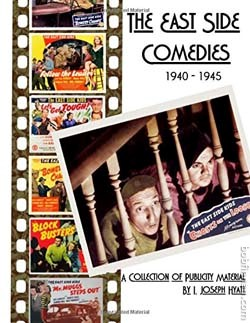 The East Side Comedies: 1940-1945