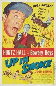 Bowery Boys - Up In Smoke Movie Poster