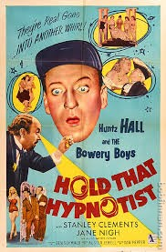 Bowery Boys - Hold That Hypnotist Movie Poster
