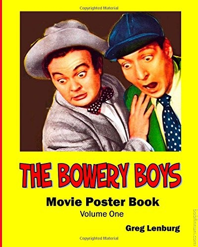 Bowery Boys Movie Poster Book, Volume 1